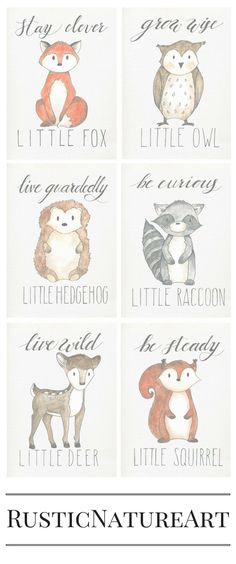 Cute little animals from Woodland Theme. Perfect to your loved little baby\'s nursery wall decor. Stay Clever Little Fox, Grow Wise Little Owl, Live Guardedly Little Hedgehog, Be Curious Little Raccoon, Live Wild Little Deer, Be Steady Little Squirrel. Buy these woodland wall art prints with great discount at www.rusticnaturea...