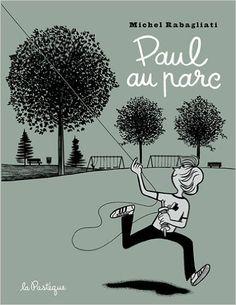 Amazon.fr - Paul au parc - Michel Rabagliati, Carole Laperrière - Livres