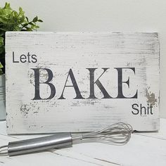 """ Lets BAKE Shit "" Distressed handmade sign. Link is in bio. #kitchen #bake #wood #sign #letsbakeshit #rustic #decor #etsy #handmade #farmhouse #distressed #funny #SotaShack - Architecture and Home Decor - Bedroom - Bathroom - Kitchen And Living Room Interior Design Decorating Ideas - #architecture #design #interiordesign #diy #homedesign #architect #architectural #homedecor #realestate #contemporaryart #inspiration #creative #decor #decoration"