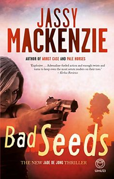 Bad Seeds by [Mackenzie, Jassy]. After a dramatic sabotage attempt at a nuclear research centre near Jo'burg, PI Jade de Jong is hired by the likeable Ryan Gillespie to track down a missing employee believed to be involved. A great read as usual. Pale Horse, The Bad Seed, Crime Fiction, How To Be Likeable, Thriller, Jade, Centre, My Books, Seeds