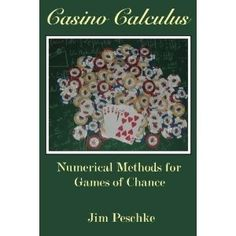 Casino Calculus: Numerical Methods for Games of Chance (Kindle Edition)  234.powertooldrag...  B0077TWHDK dewing1040 carlihinkel saritaweiler87