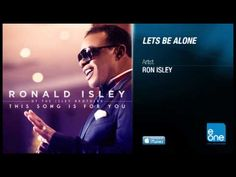 """Ronald Isley """"Let's Be Alone"""" - YouTube"""