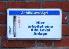 Michhof Wohldorfer Hof in Hamburg Wohldorf, Ein Astra Laval Werbethemometer. Wahrscheinlich aus den den 80ern