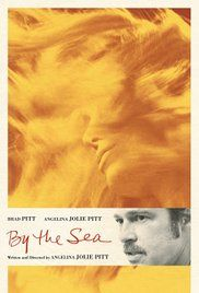 By the Sea Director: Angelina Jolie Drama film/Romance A troubled American couple (Brad Pitt, Angelina Jolie Pitt) befriend young newlyweds and local villagers while staying at French seaside resort.... Shawn Frank