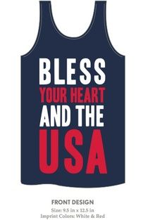 """""""Bless your heart and the USA""""... Just ordered this, from Kiss My Southern Sass! So excited. $25"""