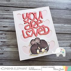 mama elephant   design blog: INTRODUCING: Mammoth Love + Big You Are Loved + Heart Grid Cover Love Stamps, Clear Stamps, Mama Elephant Stamps, Elephant Design, The 5th Of November, Love Can, Creative Words, Love Messages, Love Heart