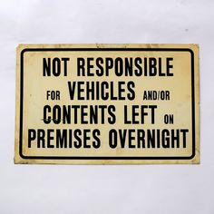 Not Responsible Sign