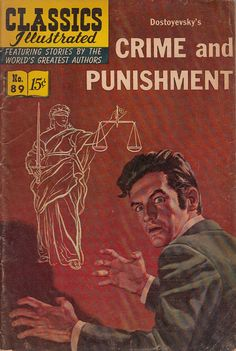 Crime and Punishment by Dostoyevsky Classic Illustrated Comic No 89 1966