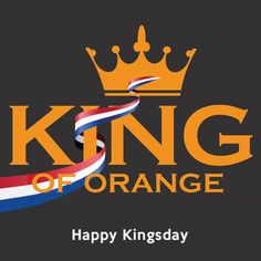 Happy Kingsday!