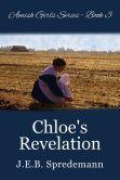 Chloe's Revelation (Amish Girls Series - Book 3)