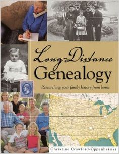Long-Distance Genealogy: Researching Your Family History from Home: Christine Crawford-Oppenheimer: 9781558705357: Amazon.com: Books #genealogy #books