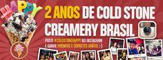 2 anos Cold Stone Creamery Brasil