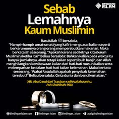 sebab lemahnya kaum musliminmuslim poster Hadith Quotes, Quran Quotes Love, Islamic Love Quotes, Muslim Quotes, Me Quotes, Reminder Quotes, Self Reminder, Allah Islam, Doa Islam
