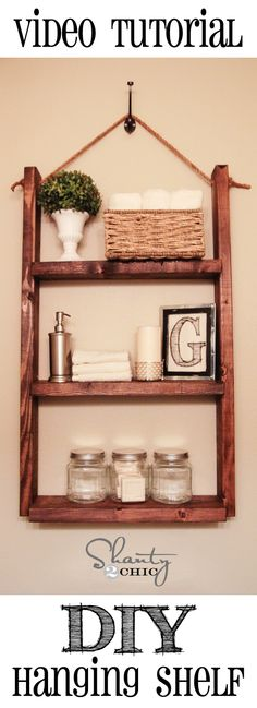 Video tutorial for this $10 Hanging Shelf!  So cute and easy!