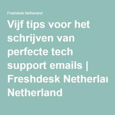 Vijf tips voor het schrijven van perfecte tech support emails   Freshdesk Netherland