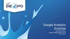 Google analytics ohjeita by Visit Lakeland via slideshare