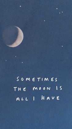 Moon Quotes Discover moved to Moon Quotes, Sad Quotes, Words Quotes, Best Quotes, Life Quotes, Inspirational Quotes, Sayings, Quotes Lockscreen, Phone Wallpaper Quotes