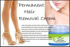 Permanent Hair Removal Cream for Men & Women - Easy and Painless