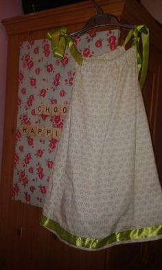 Pillow case dress.  Up cycle.