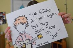 Beautiful song quote from Ed Sheeran!