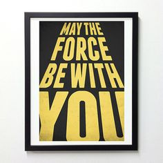 Star Wars Typography Poster May The Force Be with by NeueGraphic