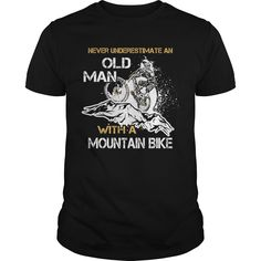 Get yours beautiful Never Underestimate Old Man With Mountain Bike Shirts & Hoodies.  #gift, #idea, #photo, #image, #hoodie, #shirt, #christmas