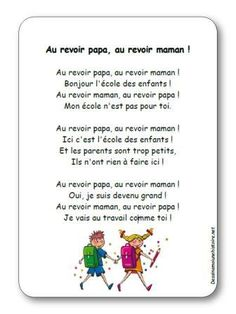 Paroles de la comptine Au revoir papa, au revoir maman ! : Au revoir papa, au revoir maman ! Bonjour l'école des enfants ! Au revoir maman, au revoir papa ! Beginning Of School, First Day Of School, Back To School, French Teaching Resources, Teaching French, Core French, French Class, Simple Poems, French Poems