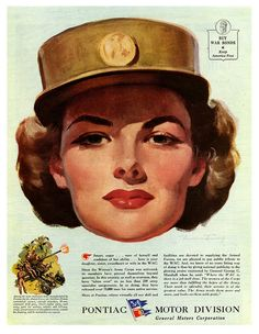 The Women's Army Corps & Pontiac ad ~ WWII era military inspired ad, 1944.