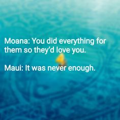 Moana quote  This are the saddest words I have ever heard  #moana #disney #newmovies