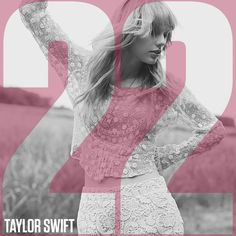 Album/Single Covers: Taylor Swift, 22