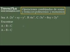 Operaciones combinadas de suma y resta con polinomios y monomios 1
