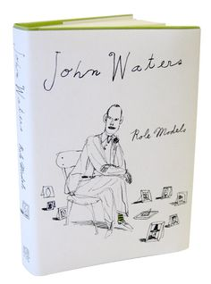 Eric Hanson book cover   (Not a fan of John Waters, but I love this illustration)