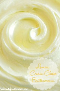 Lemon Cream Cheese Buttercream by WickedGoodKitchen.com ~ Rich, creamy, light & fluffy and packed with citrus flavor, this incredible buttercream is made with lemon curd, has the texture of mousse and tastes just like lemon cheesecake! Perfect for refreshing spring cakes and pipes beautifully. #cake