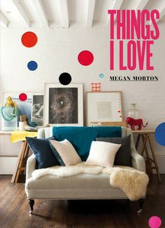 A fun, inspiring and practical guide to loveable interiors. In Things I Love, interiors stylist and author, Megan Morton, inspires by example, sharing her infectious enthusiasm for the houses, people and design she loves. But it's also a book full of practical tips.  Quirky, witty and irreverent, Things I Love will put you in touch with the things you love and teach you how to make sure they fill your home and your life.