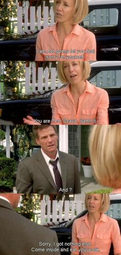 I'm not gonna let you feel sorry for yourself ~ Desperate Housewives Quotes ~ Season 5, Episode 22: Marry Me a Little #amusementphile