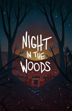 free poster download from Night In The Woods!  Because this is a really cool poster... and the game that's being created is really cool also.