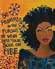 Seek what sets ur soul on fire // Black Love Art, Black Girl Art, Black Girl Magic, Black Girls, Black Girl Quotes, Black Women Quotes, Black Art Pictures, Art Africain, Soul On Fire