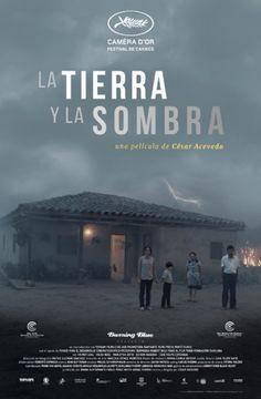 La tierra y la sombra - César Augusto Acevedo, Colombia (2015).