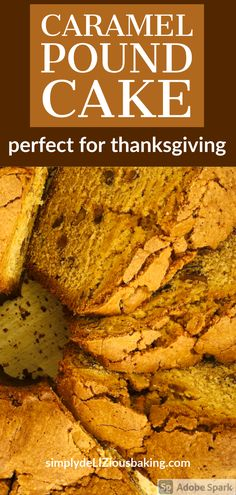 Caramel Pound Cake - Amazing fall cake recipe that's bursting with warm, delicious toasted nut and brown sugar flavor. Such a simple and easy recipe that's perfect for a crowd at Thanksgiving or the Holidays. One of the Best fall cake recipes and it will look impressive on your Thanksgiving Day dessert table. Try it this Thanksgiving and Holiday season. Click here for recipe. #poundcakelove #poundcake #caramelcake #thanksgivingdessert #falldessert #fallcake