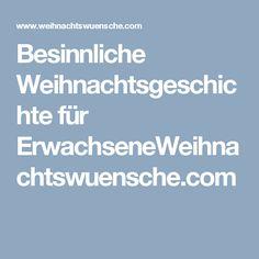 Besinnliche Weihnachtsgeschichte für ErwachseneWeihnachtswuensche.com