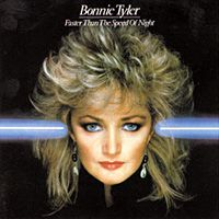 LOVED Total Eclipse of the Heart! Drove my Dad crazy singing it over and over again! Bonnie Tyler's Faster Than The Speed Of Night album released in 1983