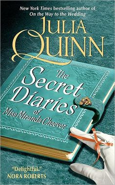 The Secret Diaries of Miss Miranda Cheever (Bevelstoke Series #1) by Julia Quinn