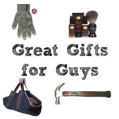 Great gifts for guys - perfect gift ideas for all the men in your life.