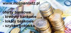 Kredyty bankowe porównanie http://www.mojpieniadz.pl/