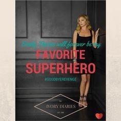 """""""Emily Thorne will forever be my favorite superhero"""" by The Ivory Diaries. #GoodbyeRevenge #Revenge #EmilyThorne"""