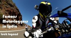 Top Motovloggers in India
