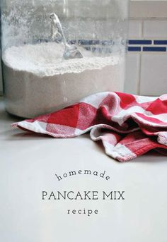 homemade pancake mix recipe.