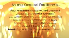 An Inner Compass Practitioner is. Intuition, Compass, Flexibility, Finding Yourself, Spirituality, Mindfulness, Back Walkover, Soul Searching, Consciousness