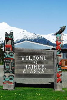 One thing you MUST do in Haines Alaska