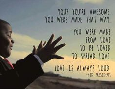 You're Awesome - Kid President